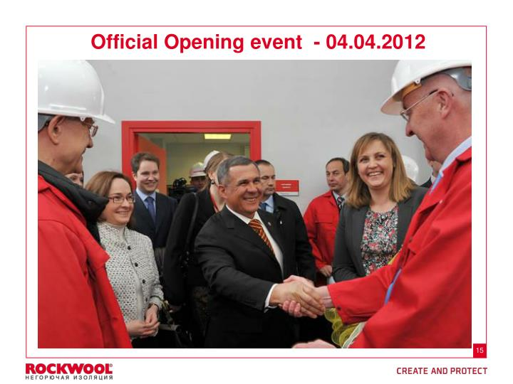 Official Opening event  - 04.04.2012