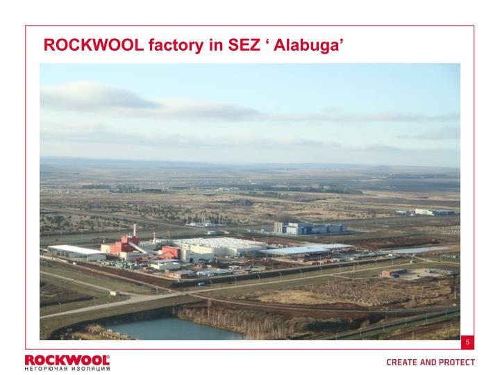 ROCKWOOL factory in SEZ ' Alabuga'