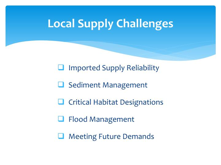 Local Supply Challenges