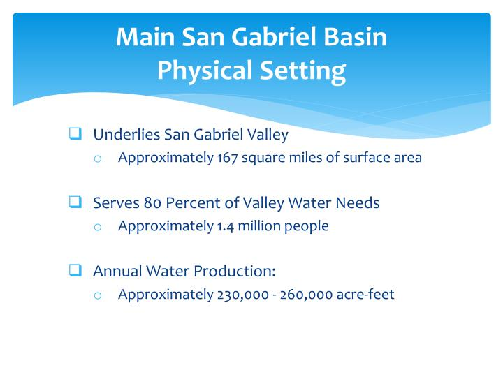 Main San Gabriel Basin              Physical Setting