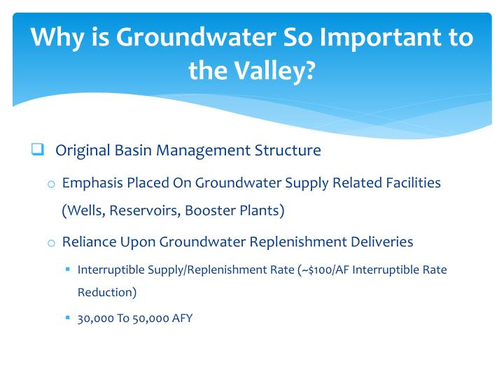 Why is Groundwater So Important to the Valley?