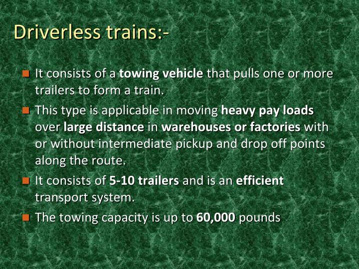 Driverless trains:-