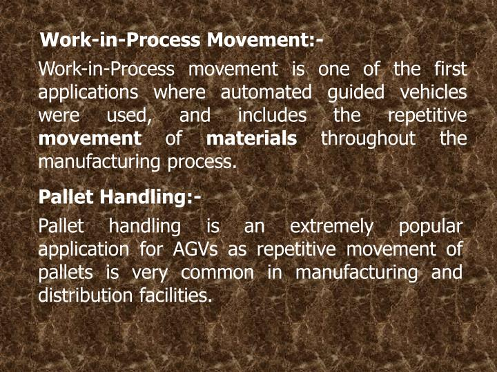 Work-in-Process Movement:-