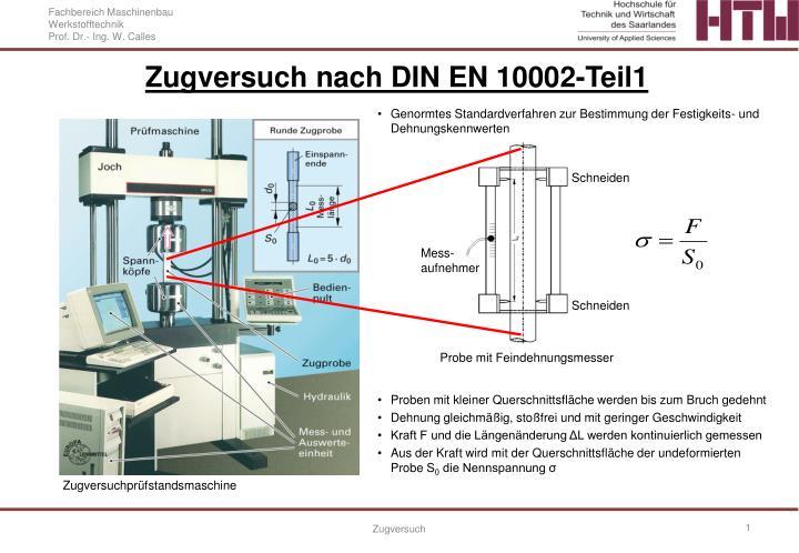 ppt zugversuch nach din en 10002 teil1 powerpoint presentation id 3372106. Black Bedroom Furniture Sets. Home Design Ideas