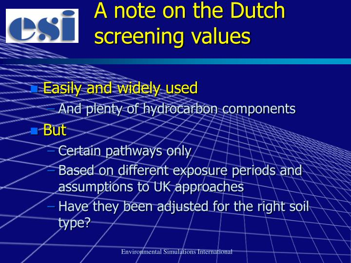 A note on the Dutch screening values