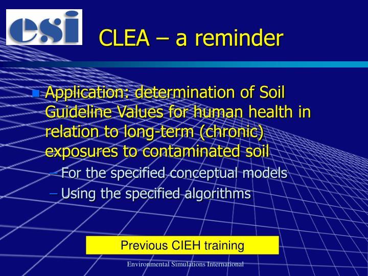 CLEA – a reminder