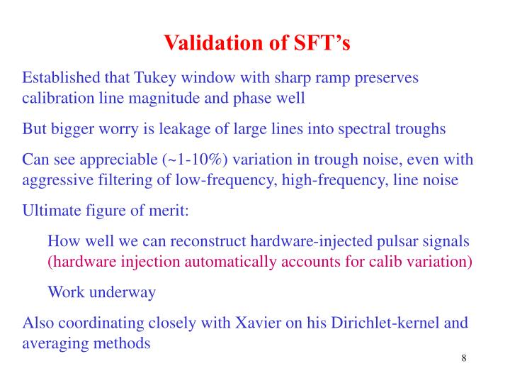 Validation of SFT's