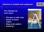 selection of suitable work equipment