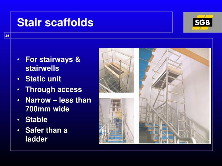 Stair scaffolds