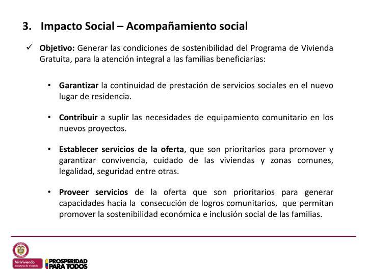 Impacto Social – Acompañamiento social