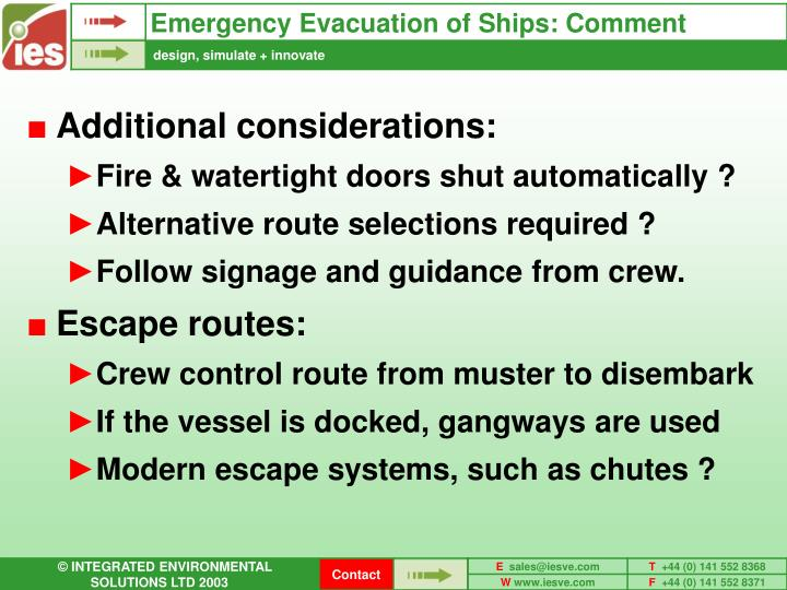 Emergency Evacuation of Ships: Comment