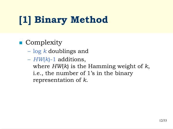 [1] Binary Method