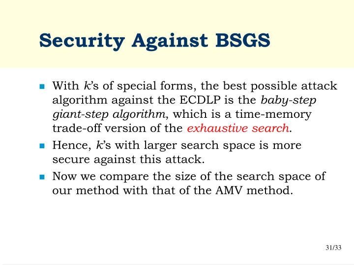 Security Against BSGS