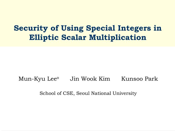 Security of using special integers in elliptic scalar multiplication