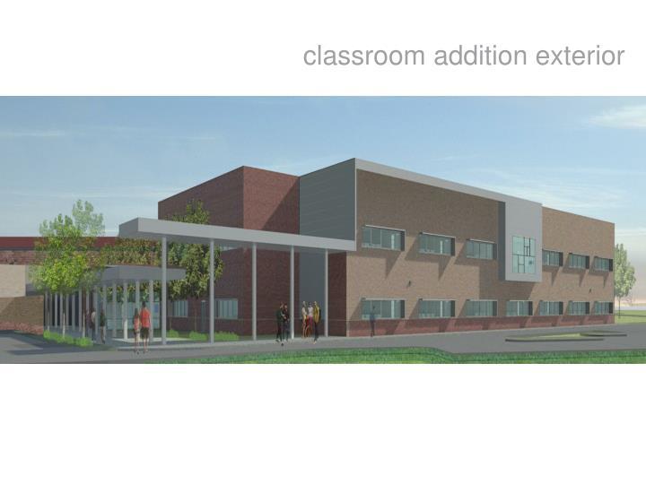 classroom addition exterior