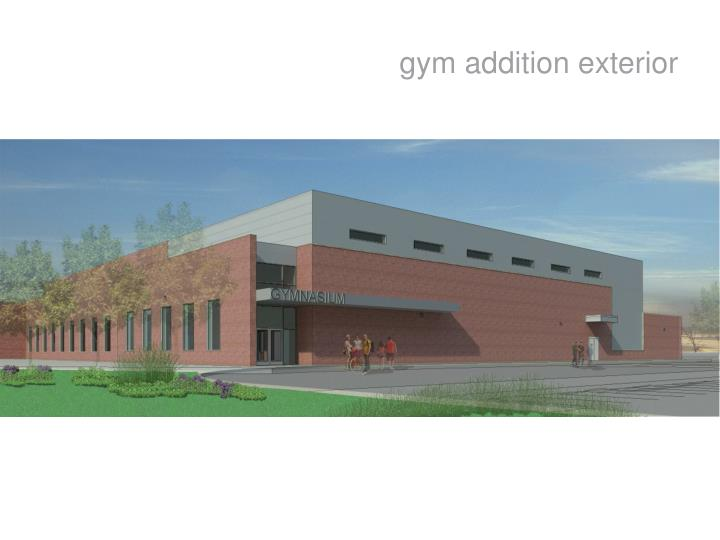 Gym addition