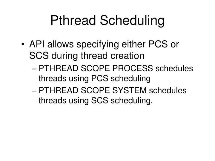 Pthread Scheduling