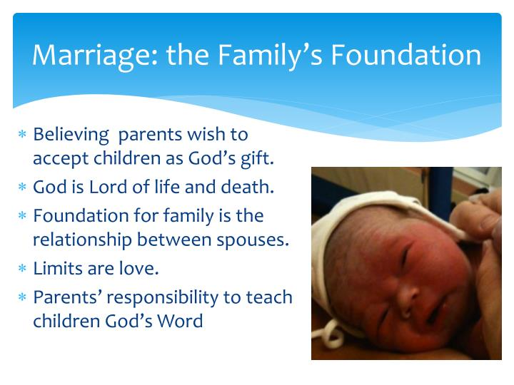 Marriage: the Family's Foundation