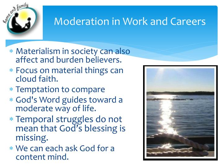 Moderation in Work and Careers