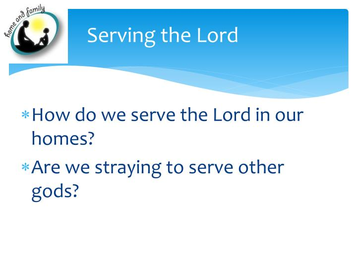 Serving the Lord