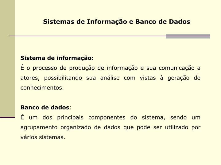 Sistemas de Informação e Banco de Dados