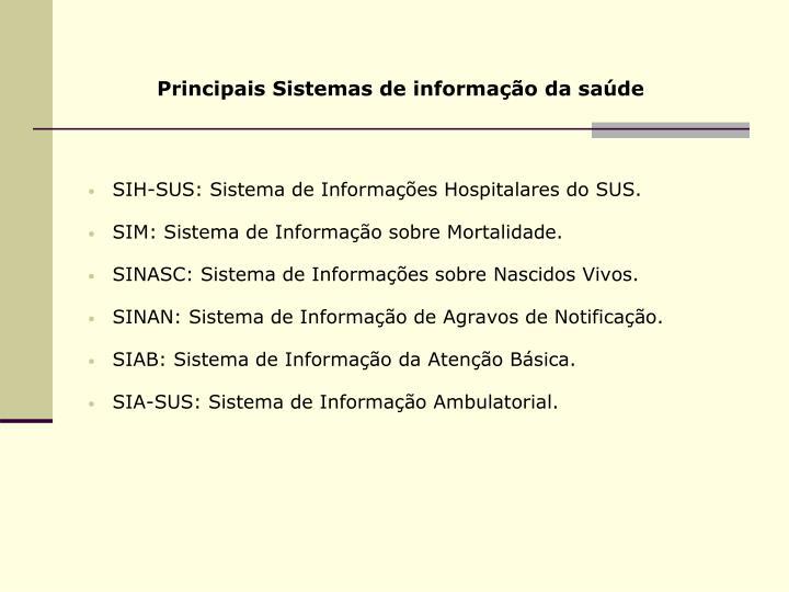 Principais Sistemas de informação da saúde
