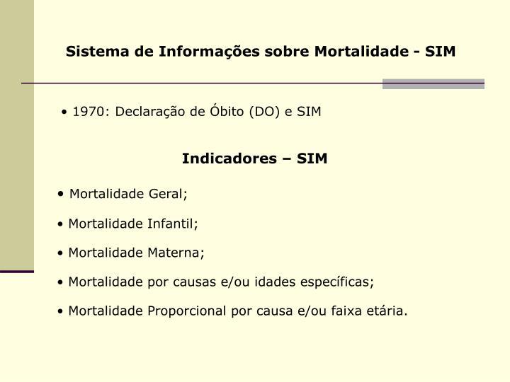 Sistema de Informações sobre Mortalidade - SIM