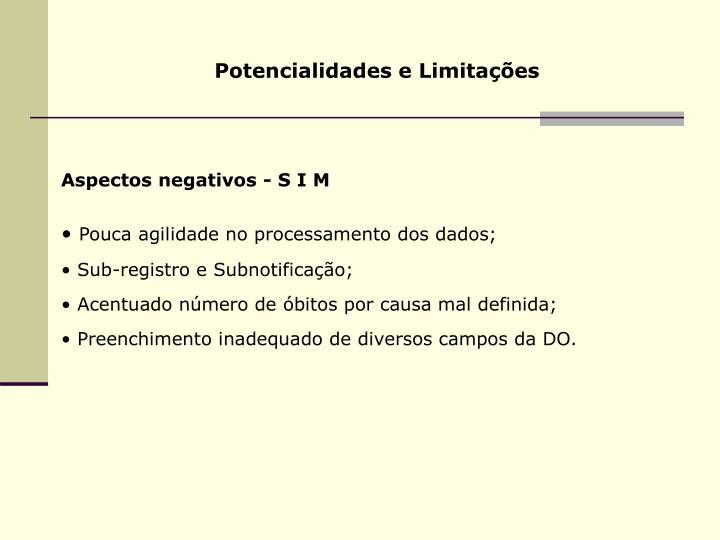 Potencialidades e Limitações