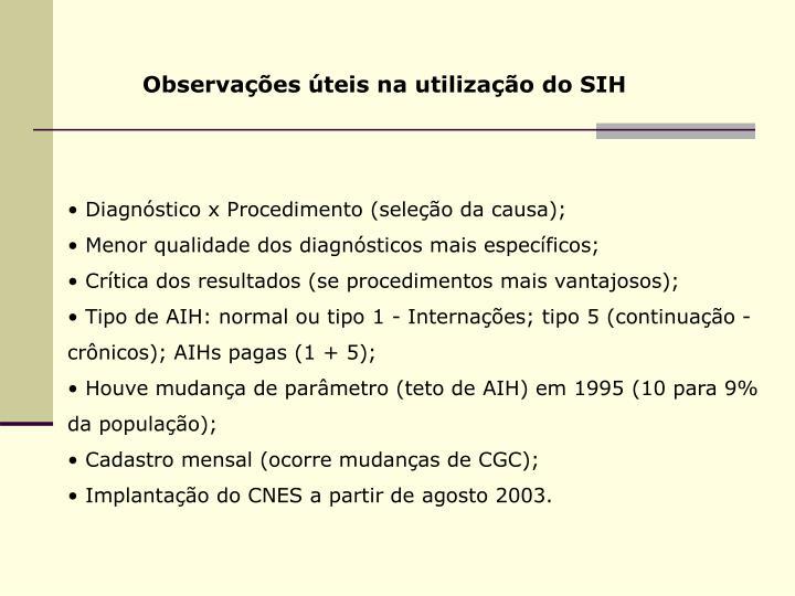 Observações úteis na utilização do SIH