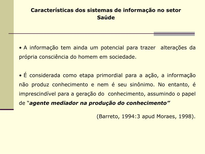 Características dos sistemas de informação no setor