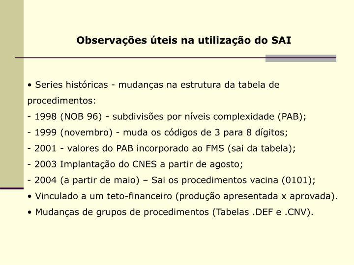 Observações úteis na utilização do SAI