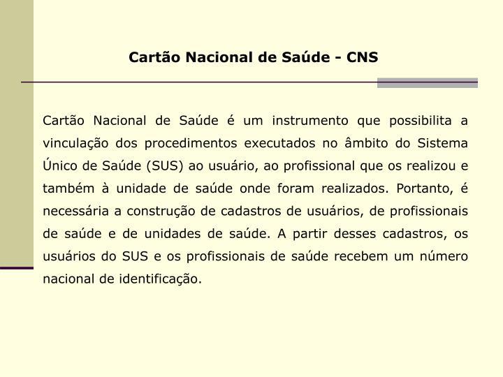 Cartão Nacional de Saúde - CNS