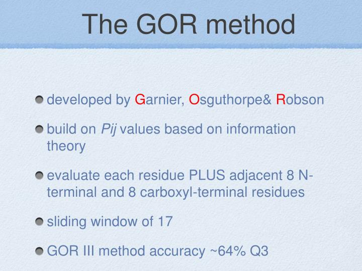 The GOR method