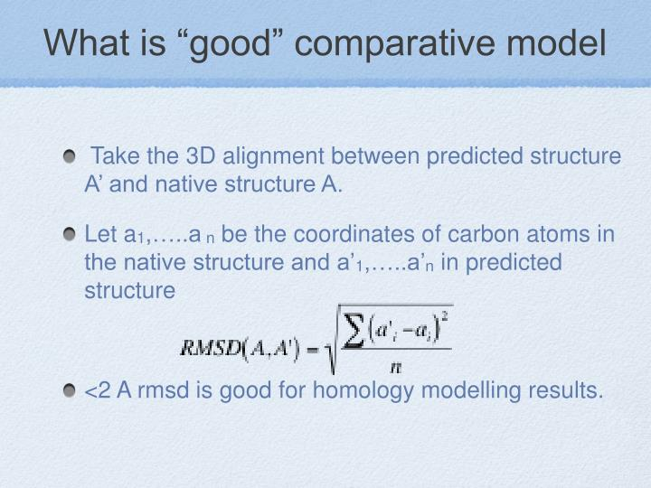 "What is ""good"" comparative model"