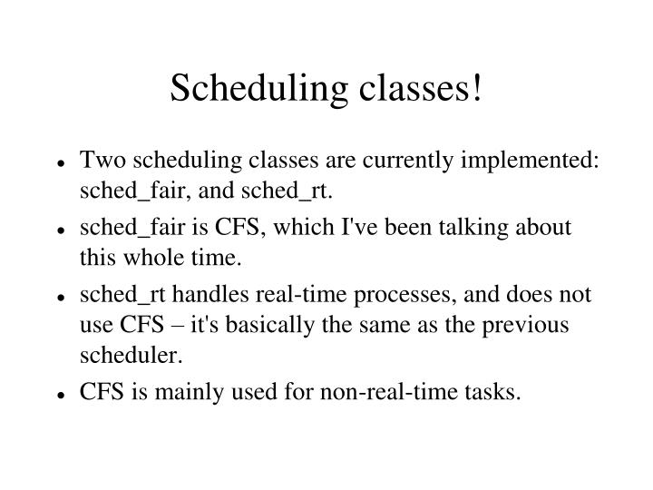 Scheduling classes!
