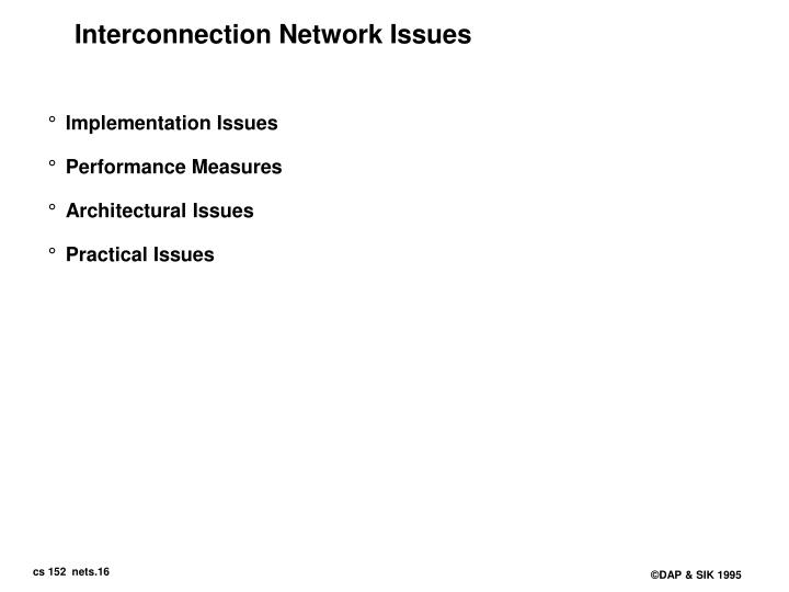 Interconnection Network Issues