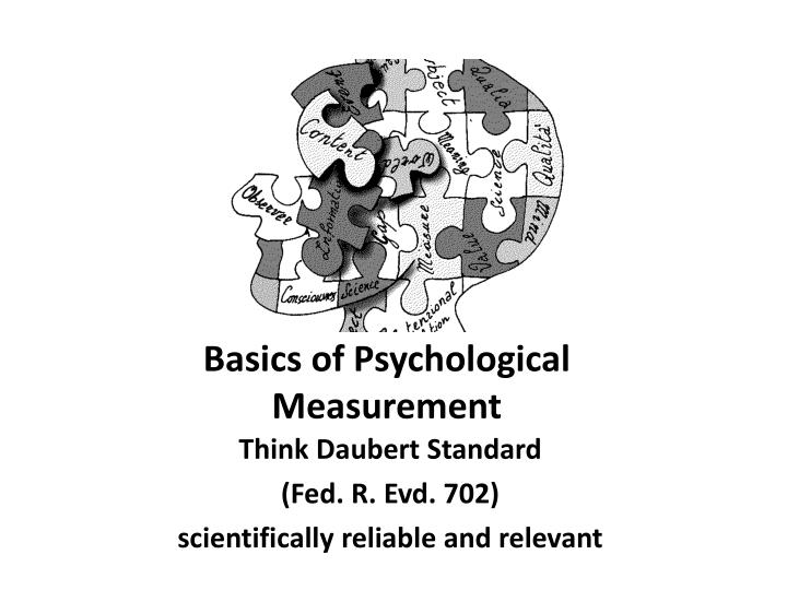 Basics of Psychological Measurement