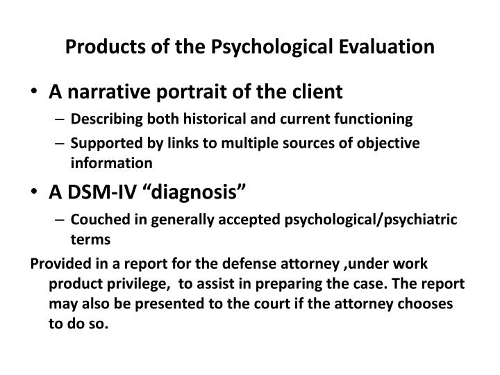 Products of the Psychological Evaluation
