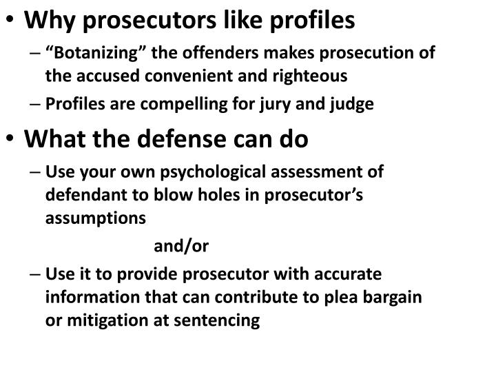 Why prosecutors like profiles
