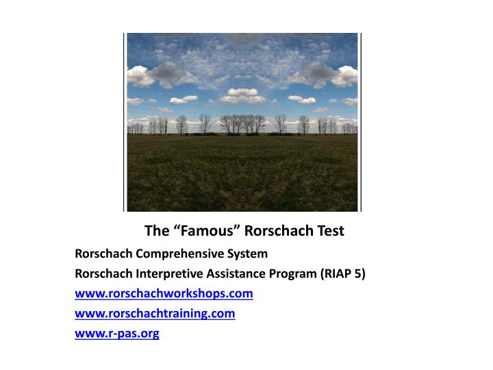 """The """"Famous"""" Rorschach Test"""