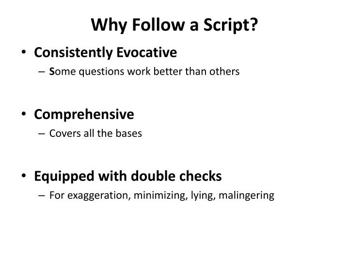 Why Follow a Script?
