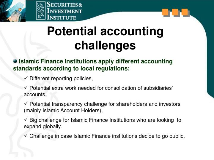 Potential accounting challenges