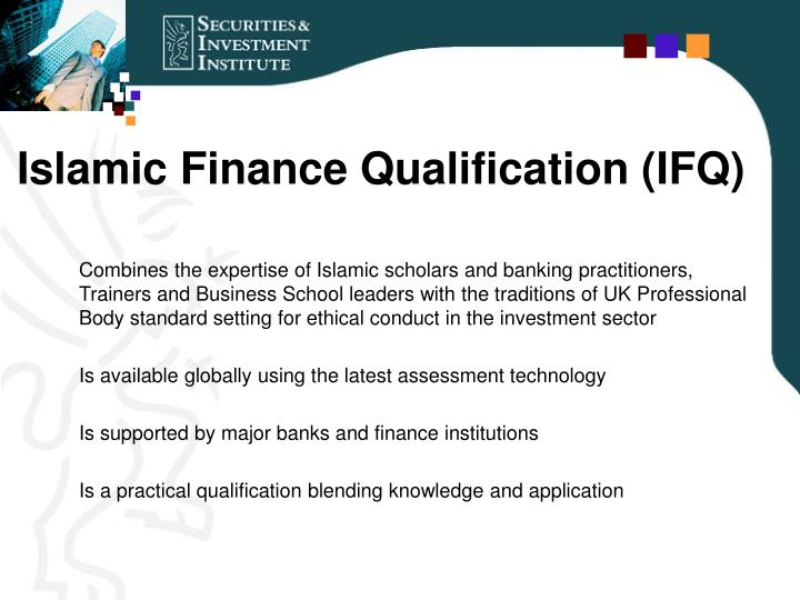 Islamic Finance Qualification (IFQ)