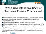 why a uk professional body for the islamic finance qualification