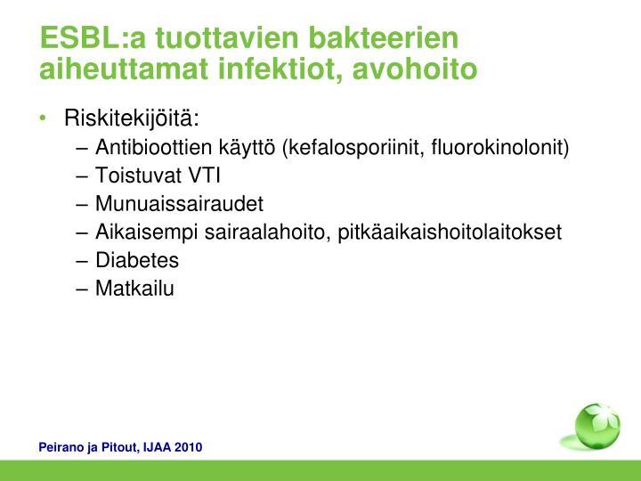 ESBL:a tuottavien bakteerien aiheuttamat infektiot, avohoito