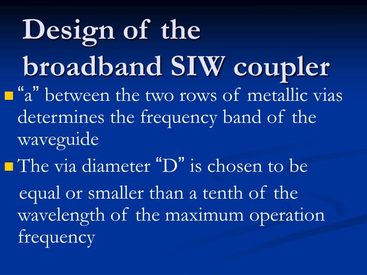 Design of the broadband SIW coupler