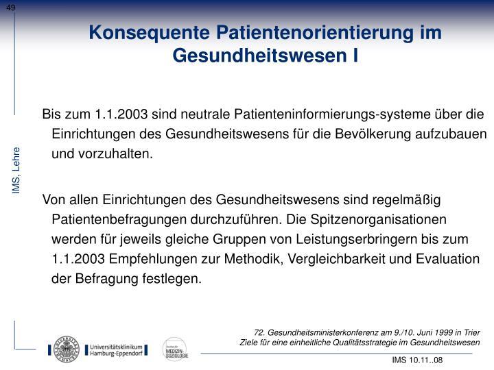Konsequente Patientenorientierung im Gesundheitswesen I