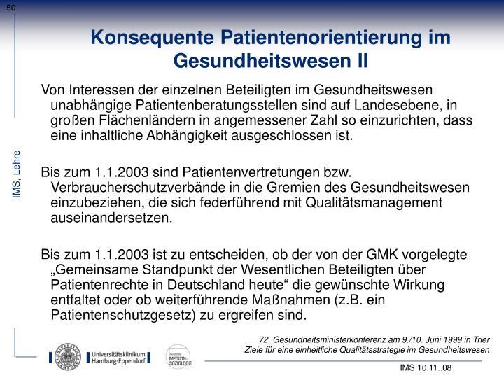 Konsequente Patientenorientierung im Gesundheitswesen II