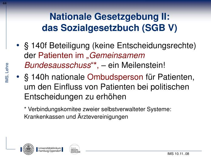 Nationale Gesetzgebung II: