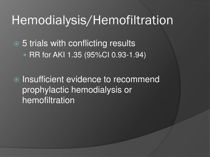 Hemodialysis/Hemofiltration